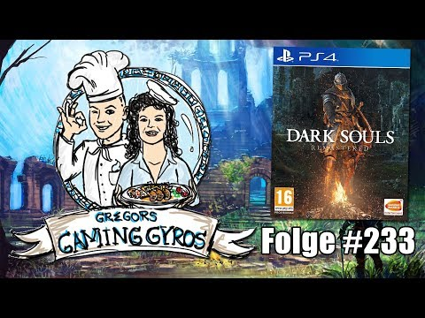 Dark Souls Remastered PS4 ~ Praise the Netzwerk-Test! (Gregors Gaming Gyros #233)