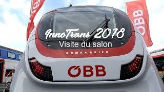 InnoTrans 2018 : Visite du salon