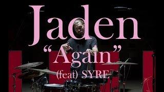 """Eugene Novik   Jaden """"Again"""" (feat. SYRE) Drum Remix"""