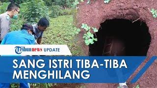 Fenomena Sinkhole, Berawal Suara Gemuruh, Petani Kaget Istrinya Jatuh ke Lubang Sedalam 3 Meter