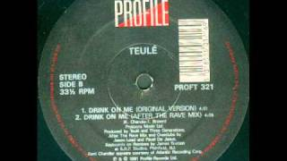 Teule - Drink On Me (Original Mix)