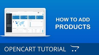 How to Create New Products in OpenCart 3.x