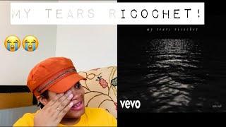 Taylor Swift- My Tears Ricochet- Reaction Video!