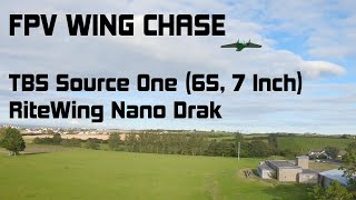 TBS Source One | RiteWing Nano Drak | FPV CHASE