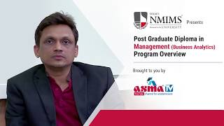 NMIMS PGDM (Business Analytics) Program Overview - ASMA TV
