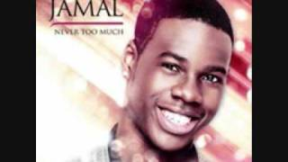 Jamal - Never Too Much