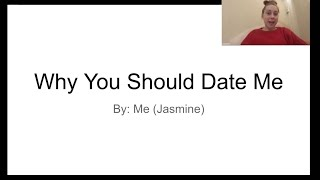 why you should date me (PowerPoint)
