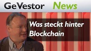 Jenseits der Kryptowährungen – was steckt hinter Blockchain