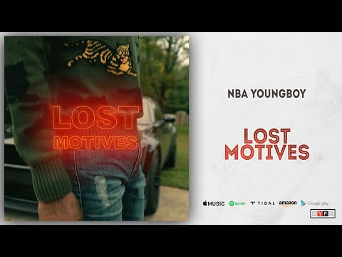 "NBA Young Boy – ""Lost Motives"""