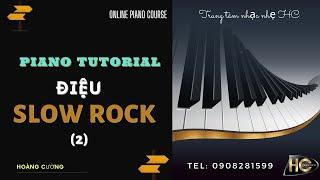 How to play piano nhạc nhẹ | Slow rock | Piano Tutorial
