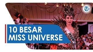 Prestasi Tertinggi 10 Tahun Terakhir, Puteri Indonesia Frederika Alexis Lolos 10 Besar Miss Universe