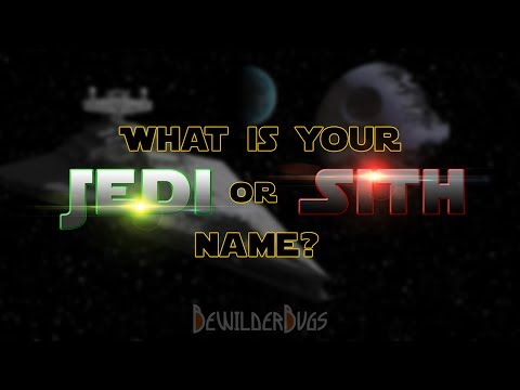 What Is Your Jedi Or Sith Name? Star Wars Name Generator Mp3