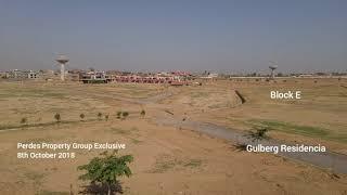 Latest Development Status of Gulberg Greens and Residencia Islamabad