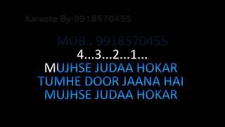 Mujhse Juda Ho Kar Karaoke HQ Hum Aapke Hain   - YouTube