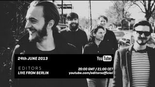 Editors   Live From Berlin