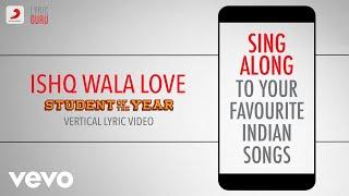 Ishq Wala Love - Student Of The Year|Official Bollywood Lyrics