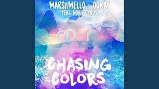 Marshmello & Ookay & Noah Cyrus - Chasing Colors (Audio)