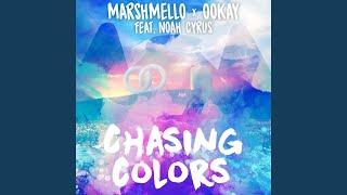 Marshmello & Ookay & Noah Cyrus - Chasing Colors (Audio)
