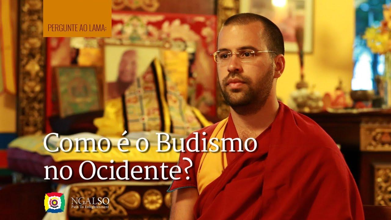 Como é o Budismo no Ocidente?
