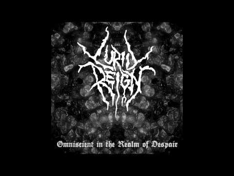 Lurid Reign - Omniscient in the Realm of Despair