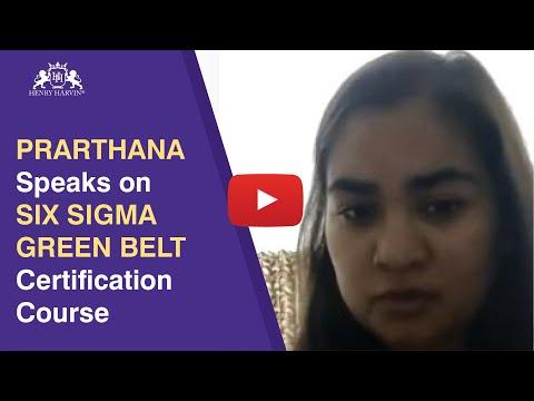 Six Sigma Green Belt Certification Review By Prathana | Henry ...