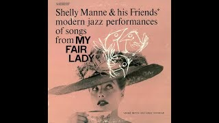 On the Street Where You Live -  Shelly Manne