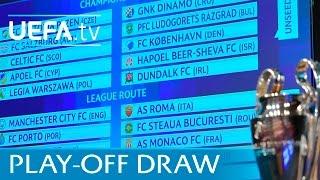 UEFA Champions League Playoff Draw