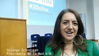 Entrevista a Solange Grandjean, Presidenta de RedWIM
