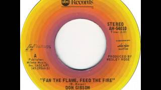 Don Gibson ~ Fan The Flame, Feed The Fire