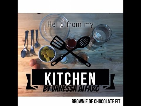 Hello From My Kitchen by Vanessa Alfaro #1 Brownie De Chocolate Fit