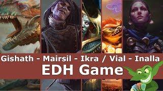 Gishath - Mairsil - Ikra / Vial Smasher - Inalla EDH / CMDR game play for Magic: The Gathering