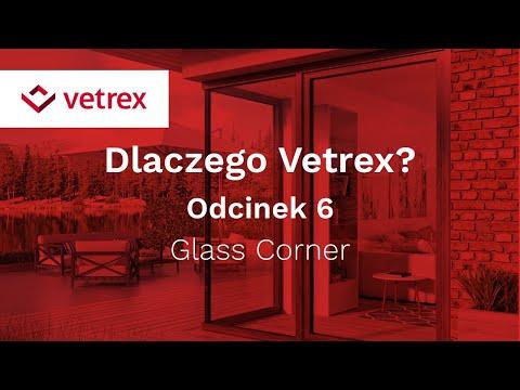 Odcinek 6: Glass corner | VETREX - zdjęcie