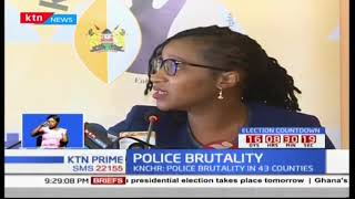 Police are put on focus as KNCHR report indicates brutality during elections