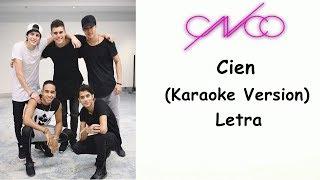 CNCO   Cien   Karaoke Version   Letra