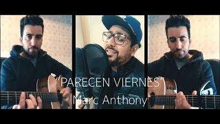 PARECEN VIERNES   MARC ANTHONY (LA 19   COVER) #MarcAnthony #Parecenviernes #La19