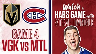 Re-Watch Vegas Golden Knights vs. Montreal Canadiens Game 4 LIVE w/ Steve Dangle