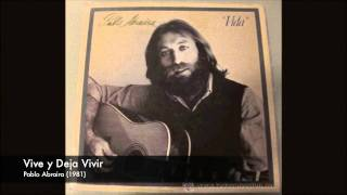 Pablo Abraira - Vive y Deja Vivir (1981)