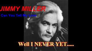 JIMMY MILLER - CAN'T YOU TELL MY LOVE