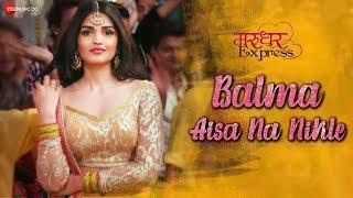 Balma Aisa Na Nikle   Marudhar Express   Kunaal Roy Kapur & Tara Alisha Berry   Aakanksha Sharma