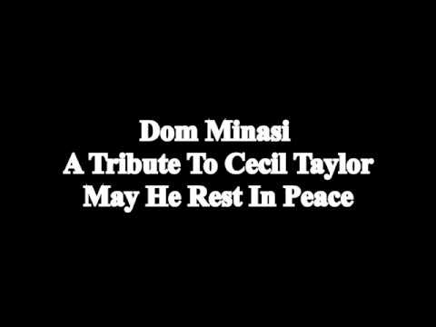 Cecil Taylor Tribute online metal music video by DOM MINASI