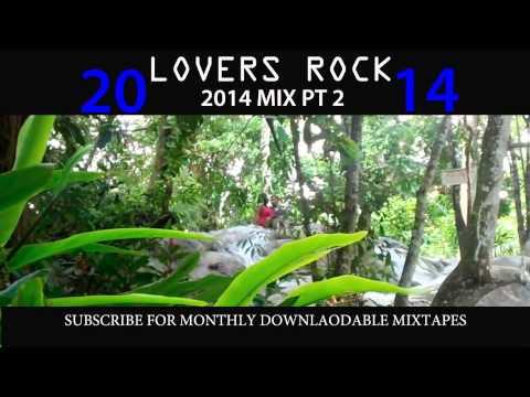 2014 LOVERS ROCK PT 2