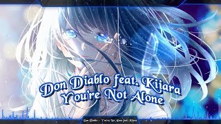 Nightcore - You're Not Alone [Don Diablo ft  Kiiara]