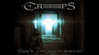 CREEPS - She's totally down [Official Lyric Video]