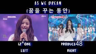 IZ*ONE(아이즈원) & PRODUCE48 (프로듀스48) - AS WE DREAM (꿈을 꾸는 동안) COMPARISON