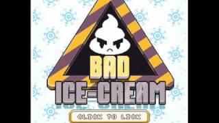 Nitrome Music - Bad Ice-Cream (In Game)
