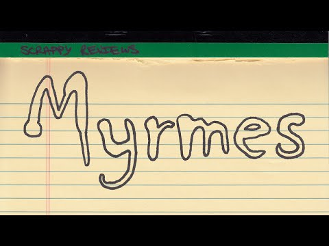 Scrappy Review: Myrmes