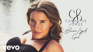 Caroline Jones - Brown Eyed Girl (Audio Only)