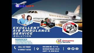 Pick Medilift Complete Support Air Ambulance in Ranchi and Guwahati