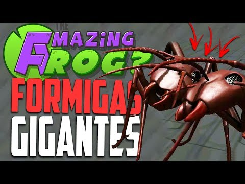 FORMIGA GIGANTE!- Amazing Frog