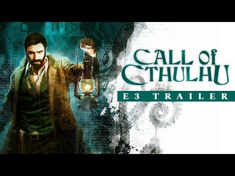 [E3 2018] Call of Cthulhu – E3 Trailer thumbnail